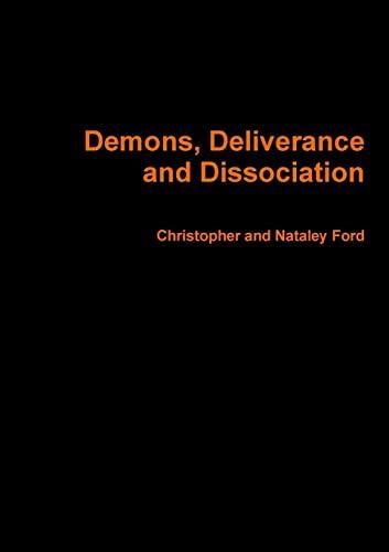 9781445276359: Demons, Deliverance and Dissociation