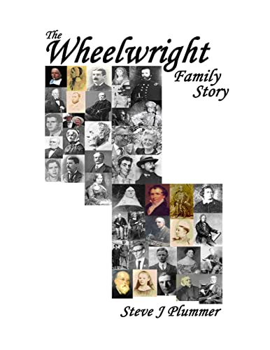 The Wheelwright Family Story (1445278065) by Steve J Plummer