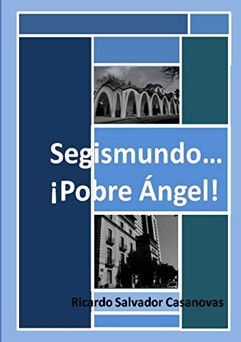 9781445295183: Segismundo... ¡Pobre ángel!