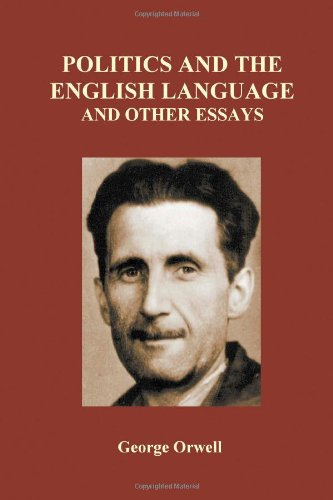 9781445298979: Politics and the English Language and Other Essays