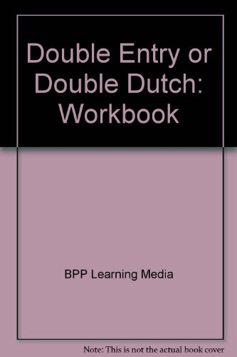 9781445346724: Double Entry or Double Dutch: Workbook