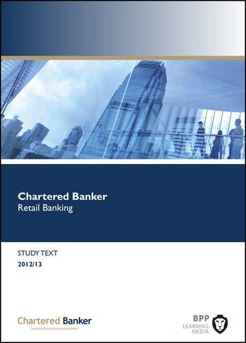 9781445360737: Chartered Banker Retail Banking: Study Text