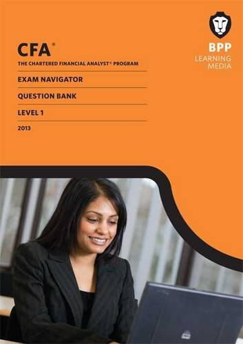CFA Navigator - Question Bank Level 1: BPP Learning Media