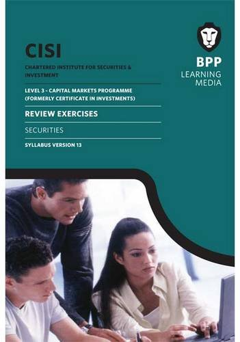 CISI Capital Markets Programme Securities Syllabus Version 13: Review Exercises