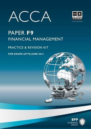 9781445366500: ACCA - F9 Financial Management: Revision Kit