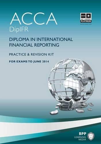 9781445366876: DipIFR Diploma in International Financial Reporting: Revision Kit