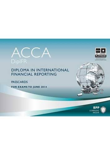 DipIFR - Diploma in International Financial Reporting: Passcards: BPP Learning Media