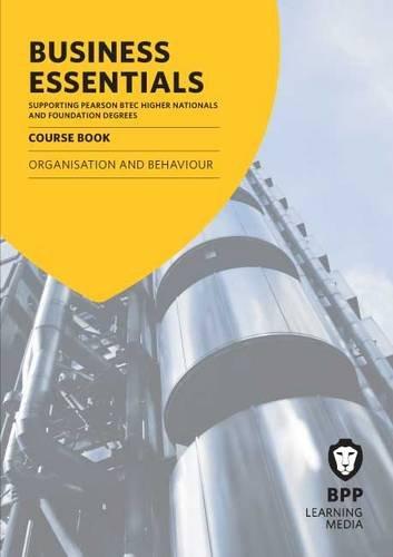 9781445368207: Business Essentials Organisation and Behaviour: Study Text