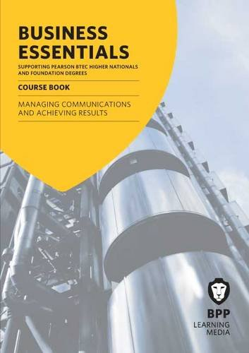 9781445368337: Business Essentials Managing Communications and Achieving Results: Study Text