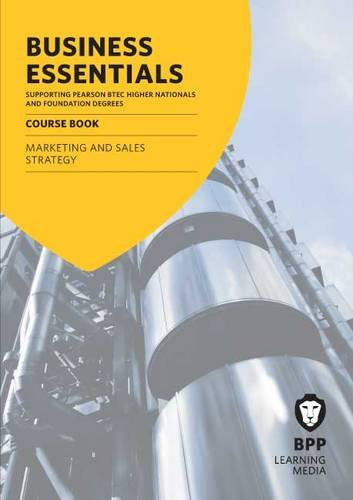 9781445368351: Business Essentials Marketing and Sales Strategy: Study Text