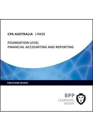 9781445369006: Cpa Australia Financial Accounting & Rep (Ipass)