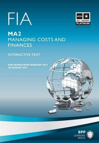 9781445370255: FIA - Managing Costs and Finances MA2: MA2: Study Text
