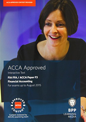 9781445370279: FIA Foundations of Financial Accounting FFA (ACCA F3): Paper F3: Study Text