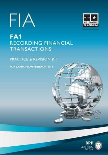 9781445370293: FIA - Recording Financial Transactions FA1: Revision Kit