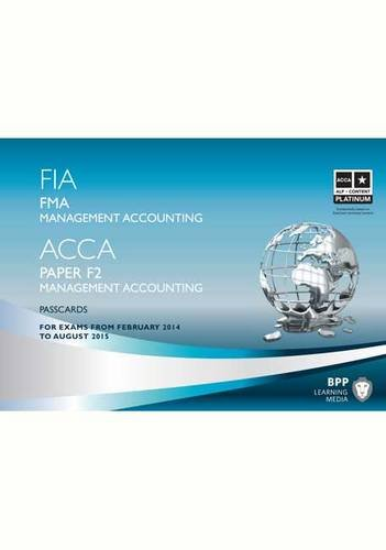 FIA Foundations in Management Accounting FMA (ACCA F2): Passcards: BPP Learning Media