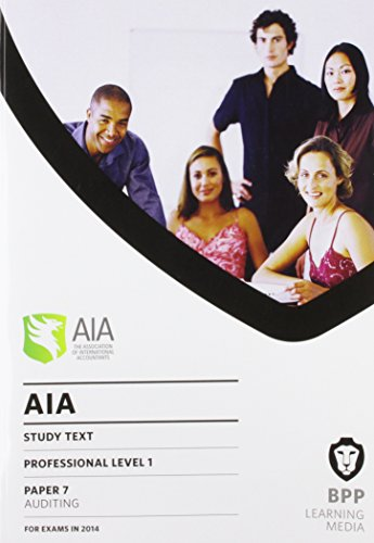 AIA 7 Auditing: Study Text