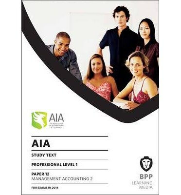 9781445371214: AIA 12 Management Accounting 2: Study Text