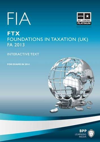 FIA Foundations in Taxation FTX: FTX: Study Text