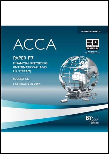 9781445377353: ACCA - F7 Financial Reporting (International): Audio Success