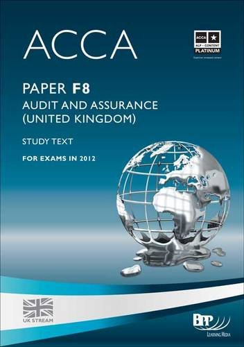 9781445377643: Acca - F8 Audit and Assurance (UK): Study Text