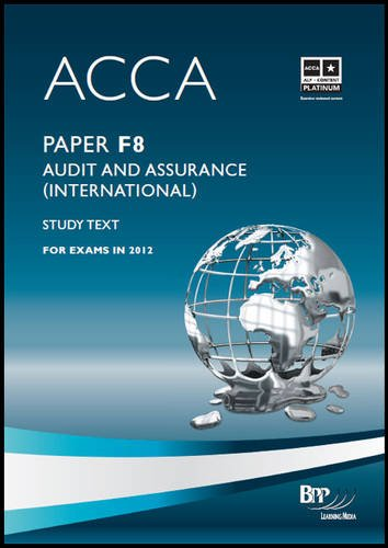 9781445377650: Acca - F8 Audit and Assurance (International): Study Text