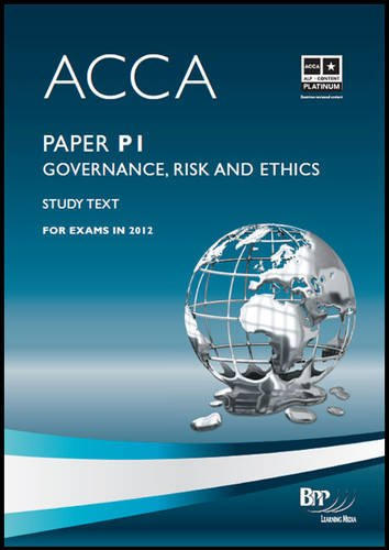 9781445377674: Acca - P1 Governance, Risk and Ethics: Study Text