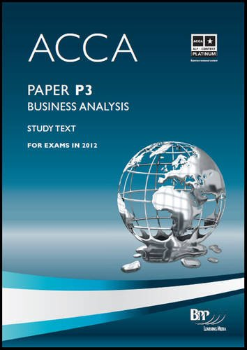 9781445377698: Acca - P3 Business Analysis: Study Text