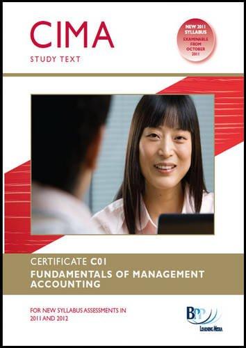 Cima - Fundamentals of Management Accounting: Study Text: BPP Learning Media Ltd