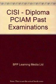 9781445378701: Cisi - Diploma Pciam Past Examinations: Past Exam