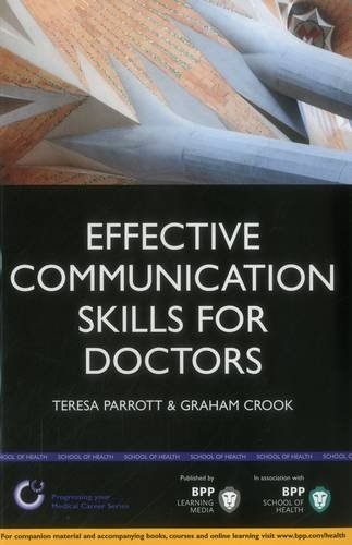 9781445379562: Effective Communication Skills for Doctors: A practical guide to clear communication within a hospital environment (BPP Learning Media) (Progressing Your Medical Career)