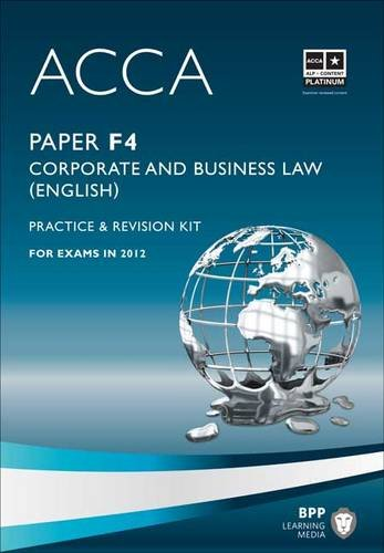9781445379920: ACCA - F4 Corporate and Business Law (English): Revision Kit