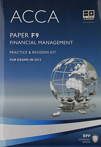 9781445379999: ACCA - F9 Financial Management: Revision Kit