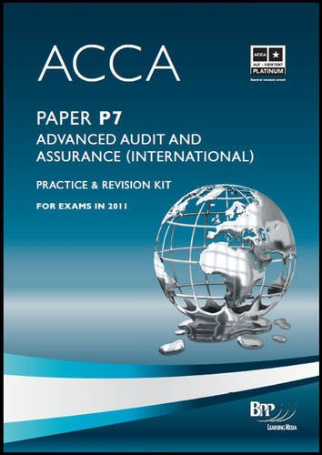 9781445380070: ACCA - P7 Advanced Audit and Assurance (International) (Revision Kit)