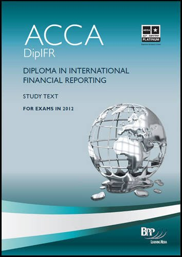 9781445381183: Dipifr - Diploma in International Financial Reporting: Study Text