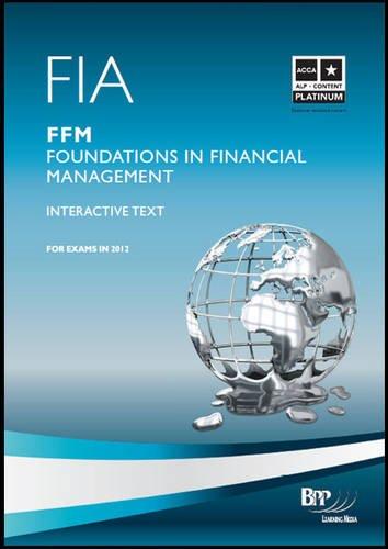 9781445381275: Fia - Foundations in Financial Management - Ffm: Study Text