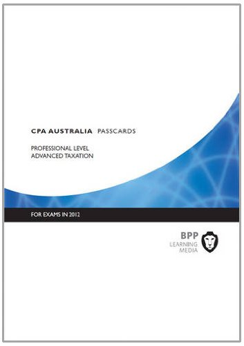 9781445384979: CPA Australia - Advanced Taxation: Passcards