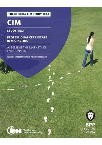 9781445391427: CIM - 2 Assessing the Marketing Environment: Study Text