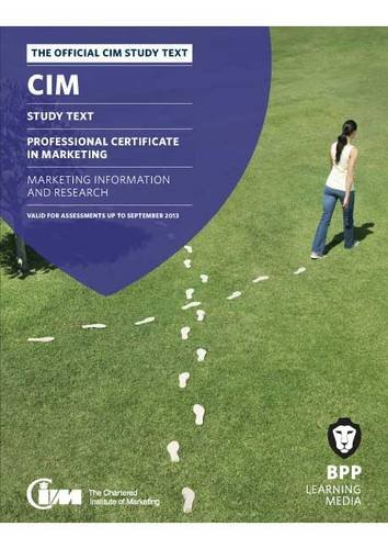 CIM - 3 Marketing Information and Research: Study Text: BPP Learning Media