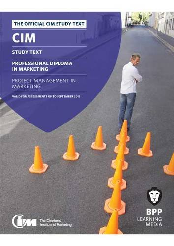 9781445391489: CIM - 8 Project Management in Marketing: Study Text