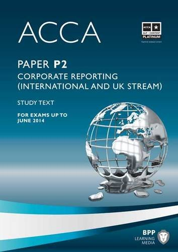9781445396545: ACCA - P2 Corporate Reporting (International & UK): Study Text