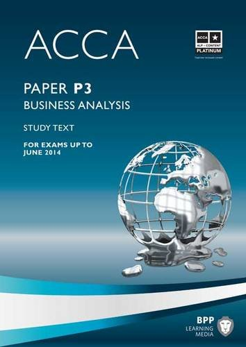 9781445396552: ACCA P3 Business Analysis: Study Text