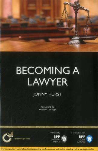 9781445397269: Becoming a Lawyer: Is Law Really the Career for You?