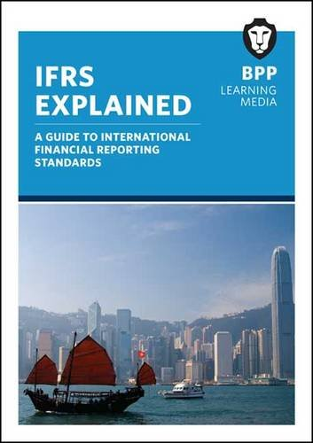 9781445399300: IFRS Explained: Study Text