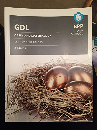 GDL Cases and Materials on Equity and: Matthew E Carn