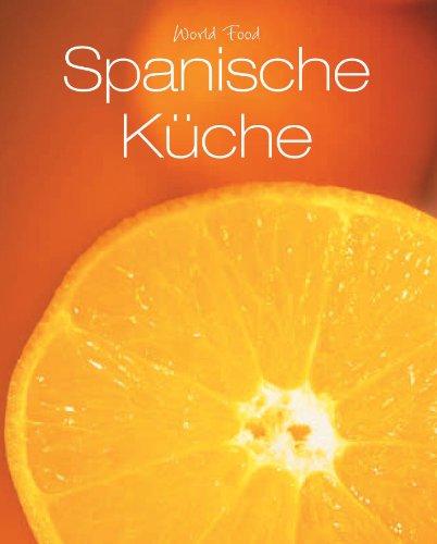 9781445404288: World Food: Spanische Küche