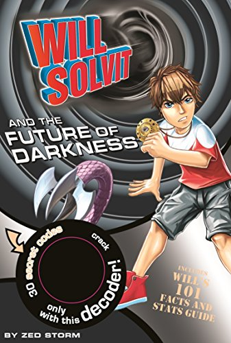 9781445404622: The Future of Darkness (Will Solvit Novels)