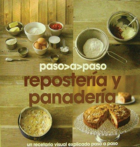 9781445404776: Reposteria y panaderia - paso a paso (Paso A Paso (parragon))