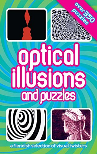 9781445405155: Optical Illusions And Puzzles (Spiral: The Bonds of Reasoning)