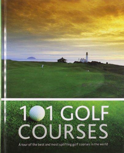 9781445405520: 101 Golf Courses