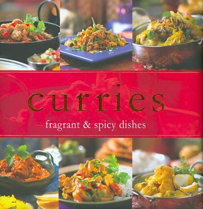 9781445406992: Curries: Fragrant & Spicy Dishes (Home Cooking Padded)